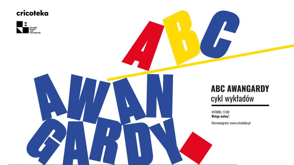 kolorowy napis z rozsypującymi się literami układający się w ABC Awangardy