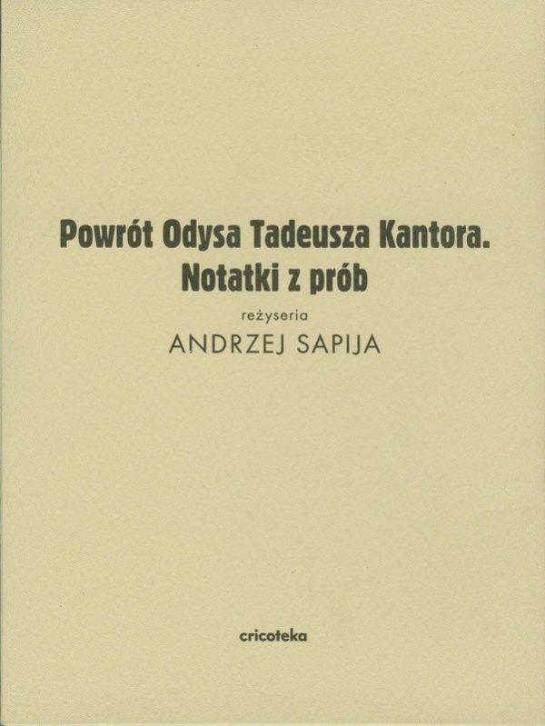 """Zdjęcie okładki. Napis """"Powrót Odysa Tadeusza Kantora"""""""