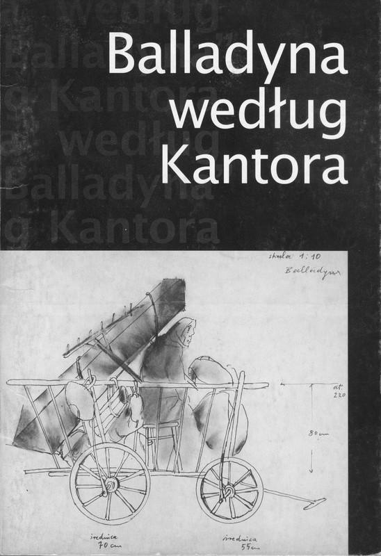 Okładka z napisem Balladyna według Kantora i szkicem obiektu teatralnego