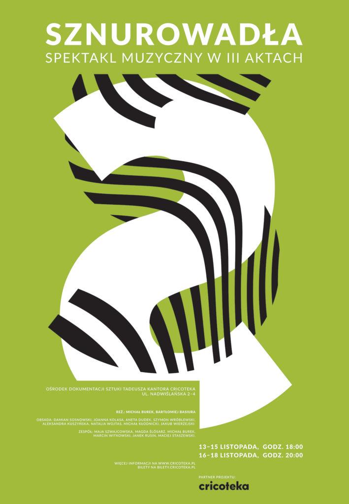 Plakat spektaklu Sznurowadła: na jasnozielonym tle dwie litery S, nachodzące na siebie - jedna biała, druga złożona z czarnych pasków. Nad nimi duży napis Sznurowadła. Spektakl muzyczny w III aktach