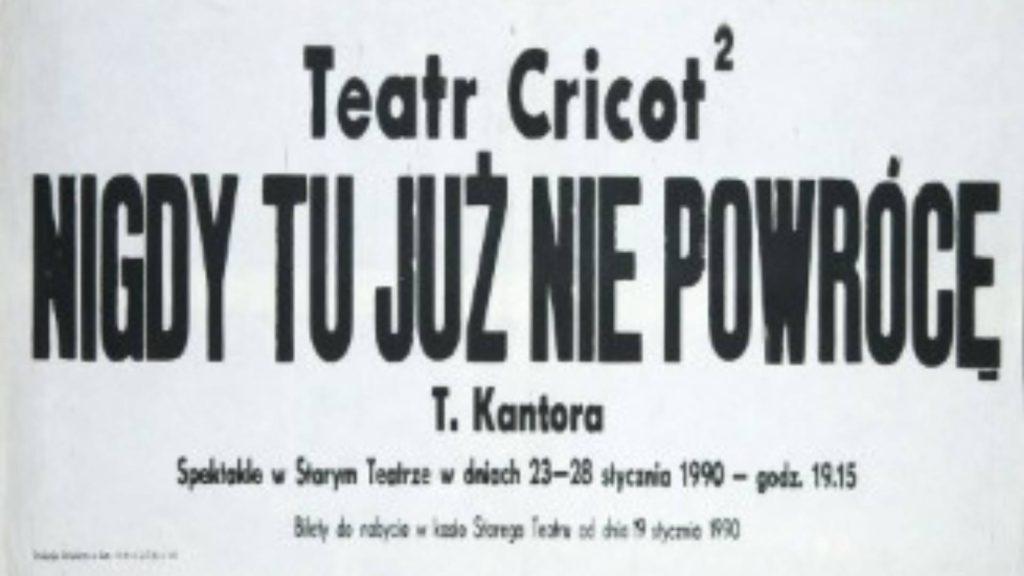 """grafika: fragment oryginalnego czarno-białego plakatu literniczego z lat 80. do sztuki """"Nigdy już tu nie powrócę"""""""