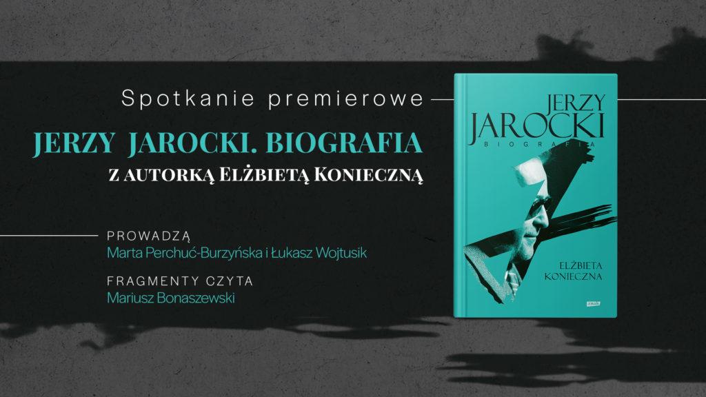 Grafika promocyjna biografii Jerzego Jarockiego