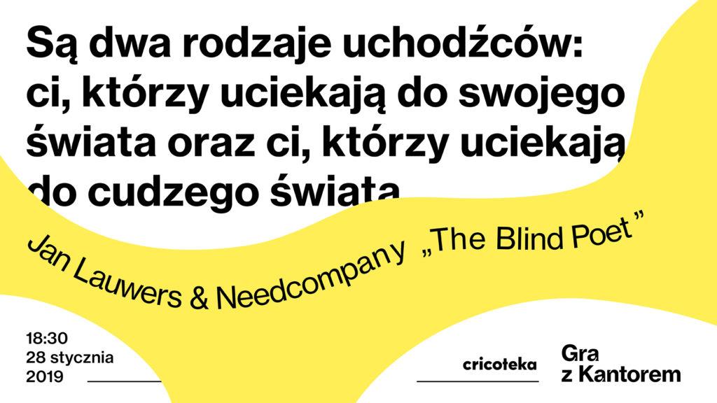 """Grafika z cytatem ze spektaklu """"The Blind Poet"""": """"Są dwa rodzaje uchodźców: ci, którzy uciekają do swojego świata oraz ci, którzy uciekają do cudzego świata""""."""