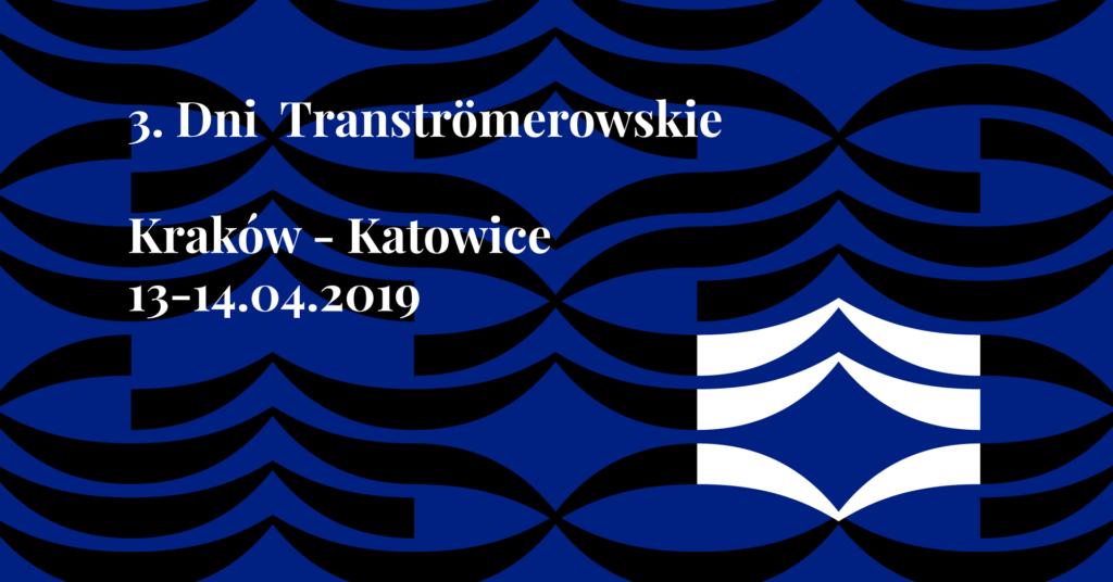 Grafika z tytułem 3. Dni Transtromerowskie