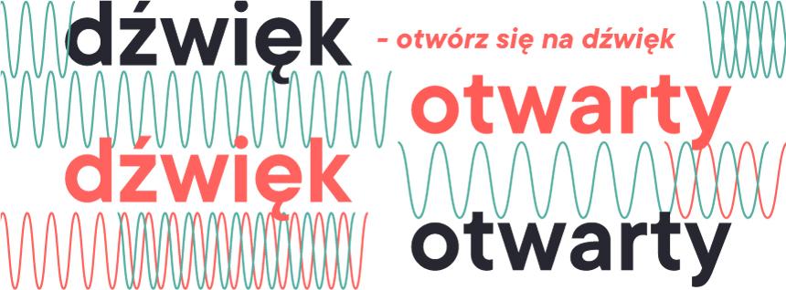 Grafika: na białym le kolorowe napisy: dźwięk otwarty – otwórz się na dźwięk