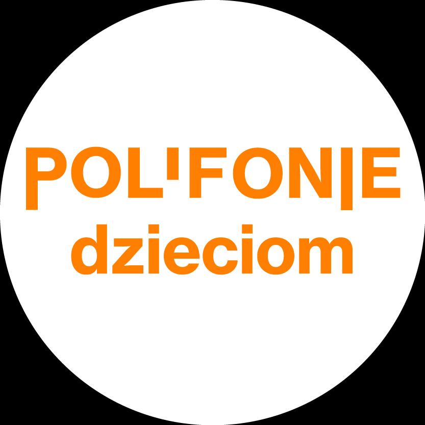 Białe kółko z pomarańczowym napisem Polifoniem dzieciom