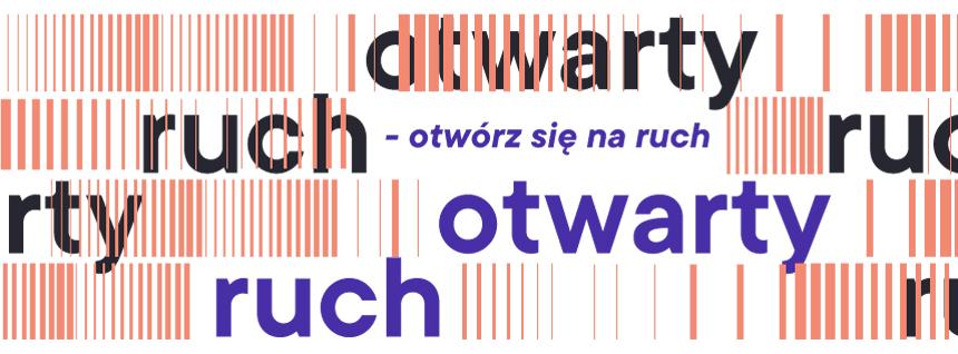 Grafika z napisem Ruch otwarty