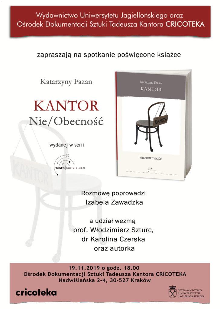 """[Grafika do do spotkania autorskiego z Katarzyną Fazan na temat jej książki """"Kantor.Nie/Obecność"""". Na plakacie widać okładkę książki autorki. Głównym jej motywem jest krzesło z tabliczką """"Kantor"""".]"""