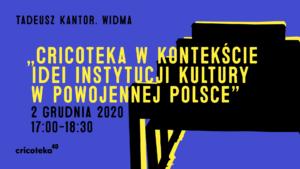 [Baner: Tadeusz Kantor. Widma. Reklamujący dyskusję panelową]