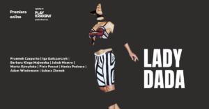 [Grafika promocyjna z napisem Lady Dada i wizerunkiem postaci]