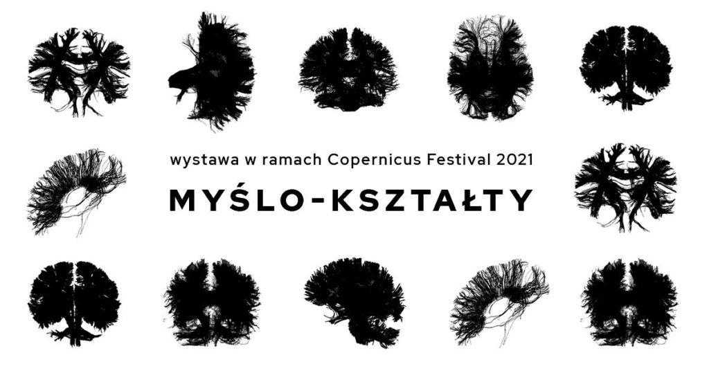 """Grafika do wystawy czasowej """"Myślokształty"""". Na białym tle czarny napis: """"Wystawa w ramach Copernicus Festival 2021 Myślo-kształty."""